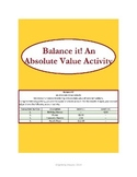 Balance it! An Absolute Value Activity