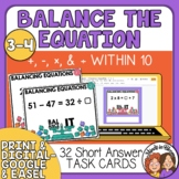 Balance the Equation Task Cards Addition, Subtraction, Mul
