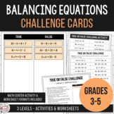 Balance the Equations - True or False Equivalence Challenge Cards