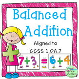 Balanced Addition First Grade Common Core Math 1.OA.7