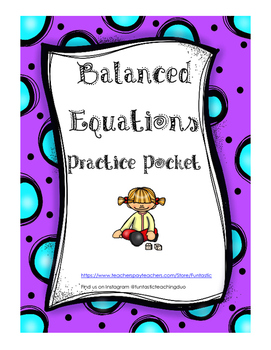 Balanced Equations Practice Pocket