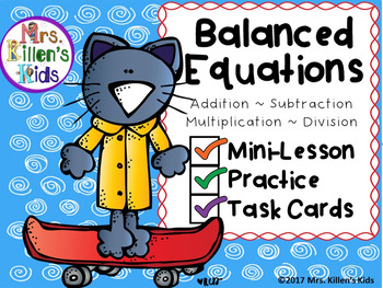 Balanced Equations Mini-Lesson, Practice, and Task Cards