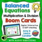 Balanced Equations Multiplication & Division Boom Cards (w