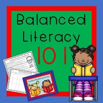 Balanced Literacy 101