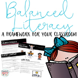 Balanced Literacy: A Framework for Your Classroom w/ Daily 5