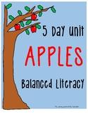 Balanced Literacy Five Day Apples Unit