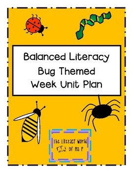 Balanced Literacy Five Day Bug Unit