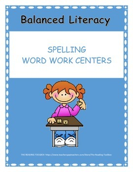 Balanced Literacy Spelling Word Work Centers