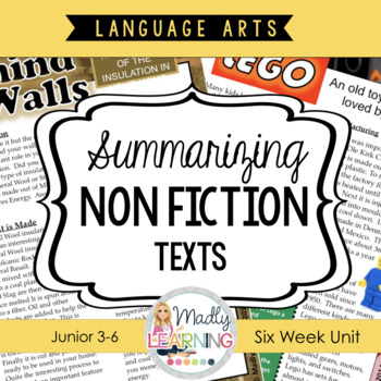 Summarizing Non Fiction Texts - A six week unit. **LIMITED TIME BONUS OFFER**