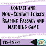 Contact and Non-Contact Forces Reading Passage and Matching Game