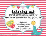 Balancing Act Game/Center Silent Letters (2011 Reading Street aligned 3rd grade)