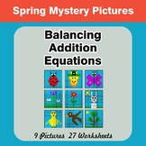 Balancing Addition Equations - Spring Mystery Pictures / Color By Number