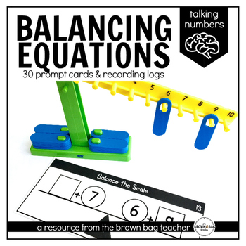 Balancing Addition & Subtraction Equations Prompts: Talking Numbers