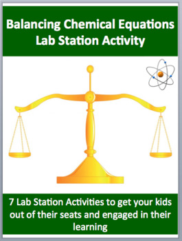 Balancing Chemical Equations - 7 Engaging Lab Station Activities