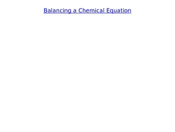 Balancing Chemical Equations (A Case Study) Combustion of
