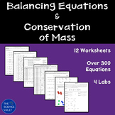 Balancing Chemical Equations, Conservation of Mass, Worksheets & Labs