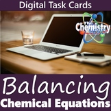 Balancing Chemical Equations Digital Task Cards