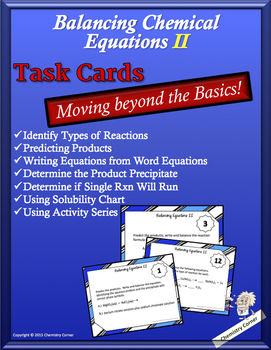 Balancing Chemical Equations II:  Task Cards