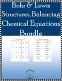 Balancing Chemical Equations, Lewis Dot & Bohr Models Bundle