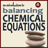 Balancing Chemical Equations: Powerpoint and Student Notes
