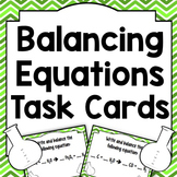 Balancing Chemical Equations Task Cards