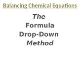Balancing Chemical Equations: The Formula Drop-Down Method #1
