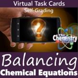 Balancing Chemical Equations Virtual Task Cards  (Distance