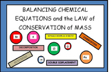 Balancing Chemical Equations and The Law of Conservation of Mass