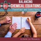 Balancing Chemical Equations w/ Guided Notes