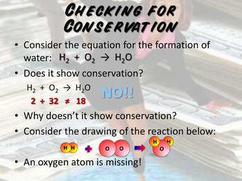 Balancing Equations - Conservation of Mass