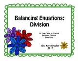 Balancing Equations: Division Task Cards