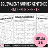 Balancing Equations - Equivalent Number Sentence Challenge Sheets
