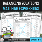 Balancing Equations - Equivalent Number Sentence Match Grades 1-3