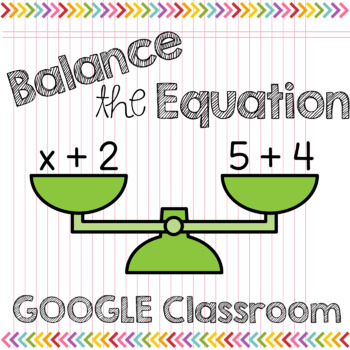 Balancing Equations: Missing Addends to 10 for GOOGLE Classroom
