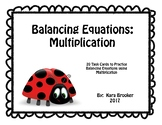 Balancing Equations:  Multiplication Task Cards