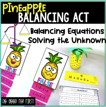 Balancing Equations & Solving Unknown {Sorts, Stations & Around the Room}