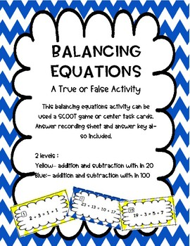 Balancing Equations: True or False Task Cards or Scoot Game - 2 Levels