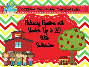 Back to School Balancing Equations With Numbers Up to 20 with Subtraction