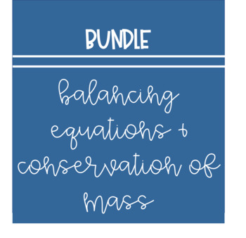 Balancing Equations and Conservation of Mass Middle School