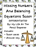 Balancing Equations and Finding the Missing Number Differentiated Math Scoot