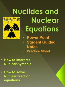 Nuclear Equations, Nuclides, and Nuclear Fusion vs Fission