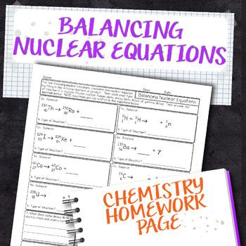 Balancing Nuclear Reactions Chemistry Homework Worksheet