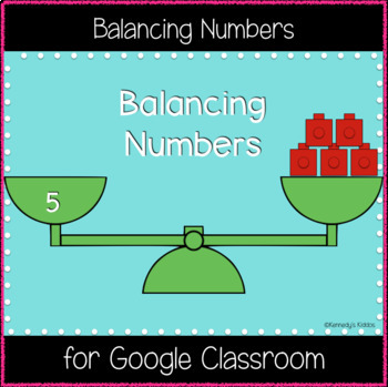 Balancing Numbers (Great for Google Classroom!)