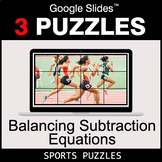 Balancing Subtraction Equations - Google Slides - Sports Puzzles