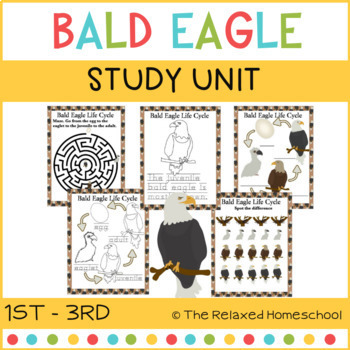 Bald Eagle Life Cycle Study Unit - 1st - 3rd grade