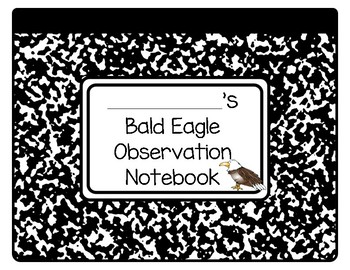 Bald Eagle Observation Notebook Live Cam