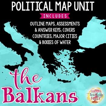 Balkan Peninsula Map Unit by Thomas Teaching Tools | TpT