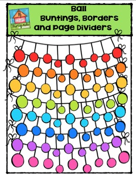 Ball Bunting, Borders and Page Dividers {P4 Clips Trioriginals}