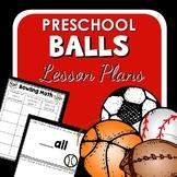 Ball Theme Preschool Classroom Lesson Plans