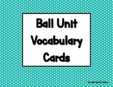 Ball Unit Vocabulary Cards